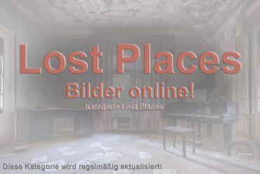 Lost Places – Album eröffnet!